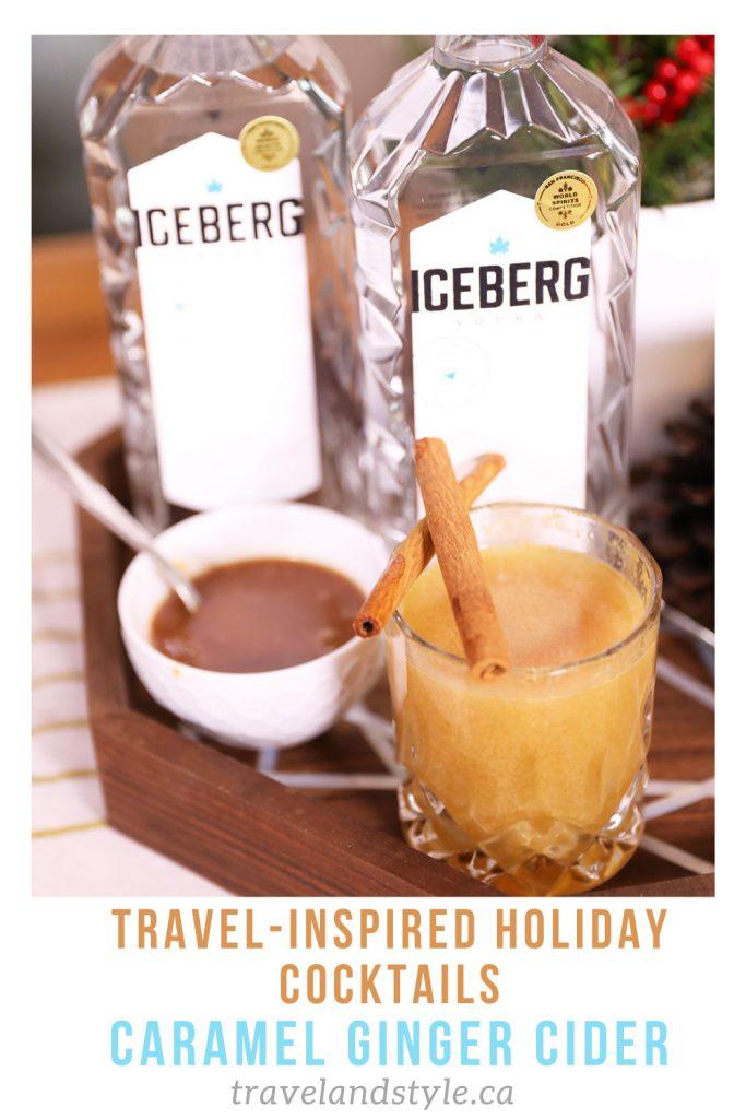 Holiday cocktails: Iceberg Vodka Caramel Ginger Cider